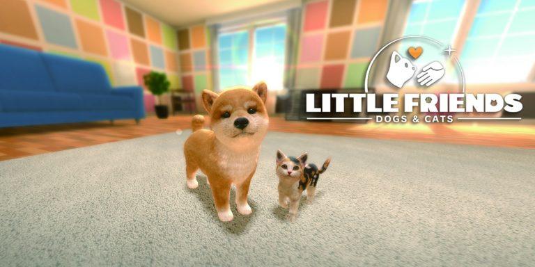 Little Friends : Dogs and Cats – Déjà disponible