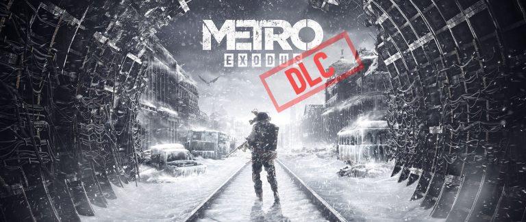 Metro Exodus – On connaît le nom des deux nouveaux DLC !