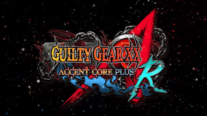 GUILTY-GEAR-XX-ACCENT-CORE-PLUS-R