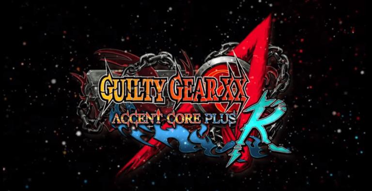 Guilty Gear XX Accent Core Plus R – Le test est disponible sur GeekNPlay