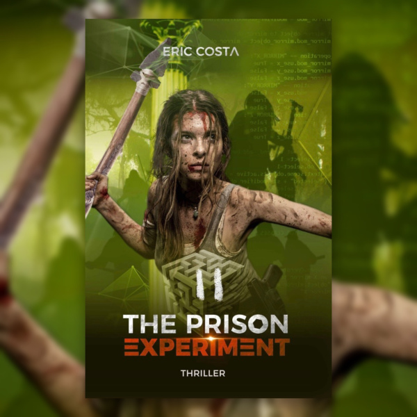 Avis – The Prison Experiment Tome 2 de Eric Costa