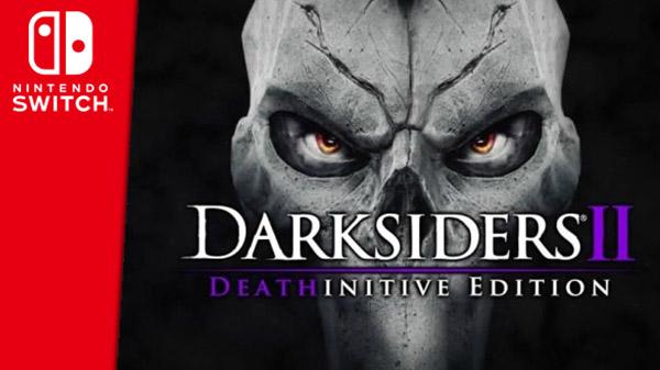 Darksiders II : Deathinitive Edition – La mort s'invite sur Switch en septembre