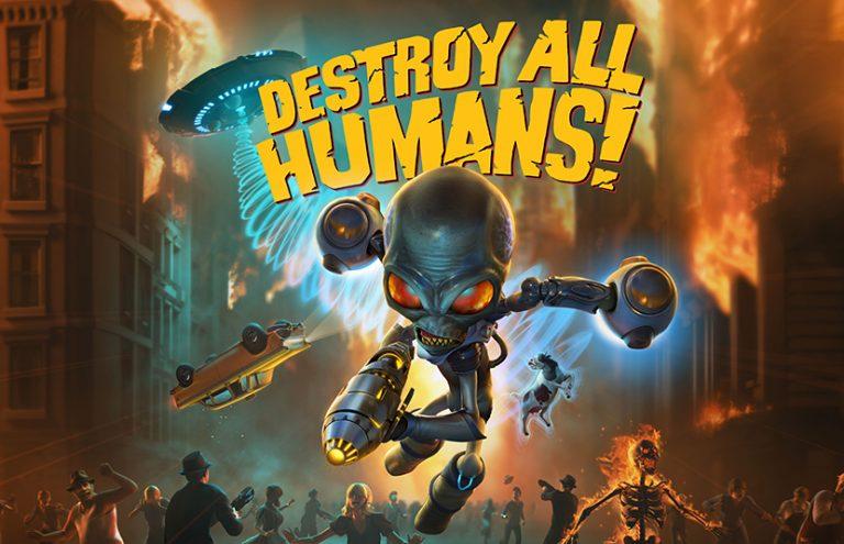 Destroy All Humans ! – Une date de sortie officielle
