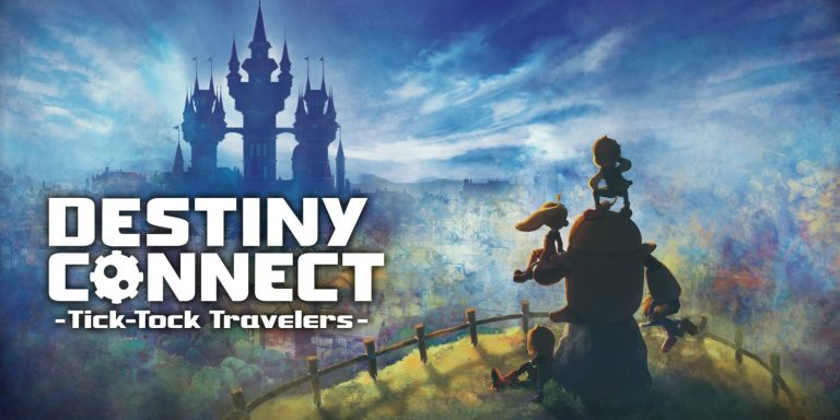 TEST – Destiny Connect : Tick-Tock Travelers