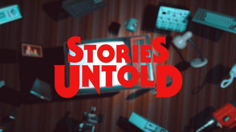 Stories Untold – L'aventure prend vie sur Nintendo Switch le 16 janvier