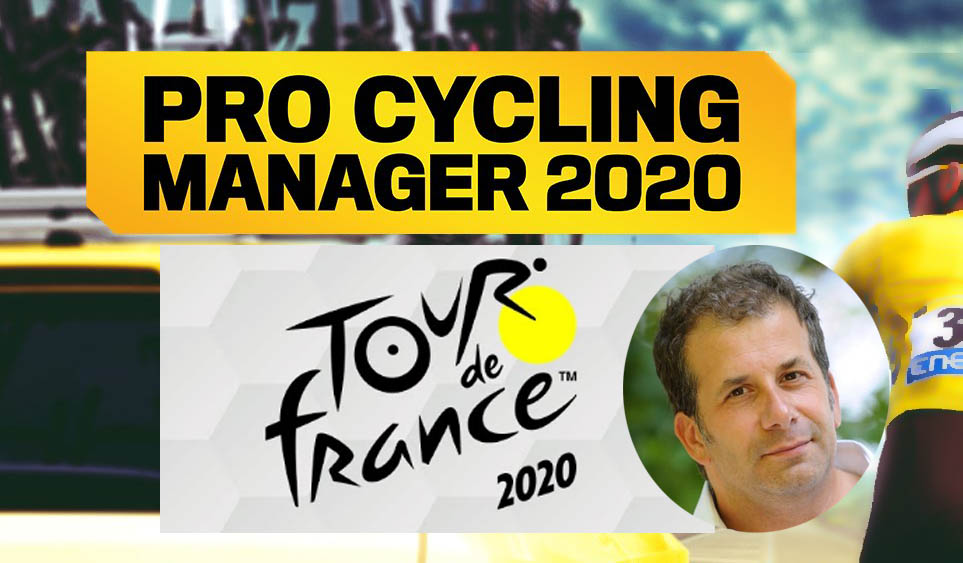 tour de france 2020 et pro-cycling-manager-2020 patrick chassé