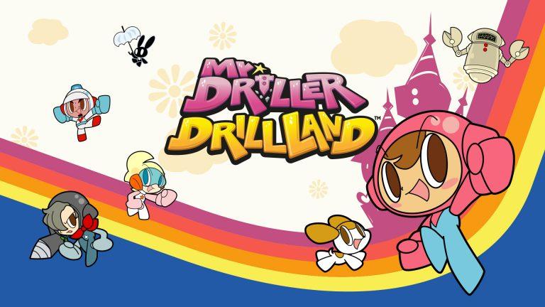 Mr. DRILLER DrillLand – Disponible dés maintenant sur Nintendo Switch et PC
