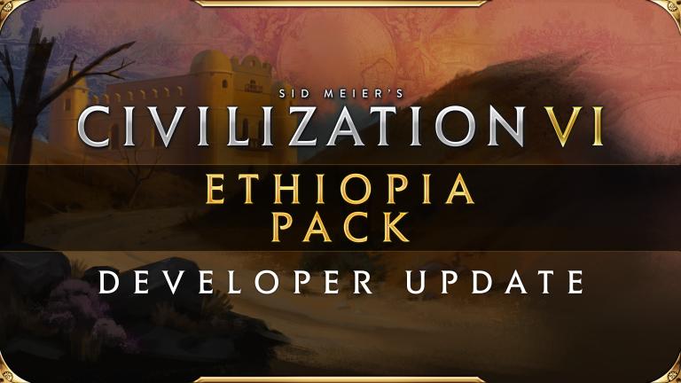 Civilization VI – Pack Ethiopie arrive le 23 juillet !!