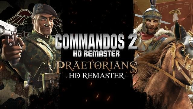 Commandos 2 & Praetorians HD Remaster – Le Double Pack est maintenant disponible sur PlayStation 4 et Xbox One !