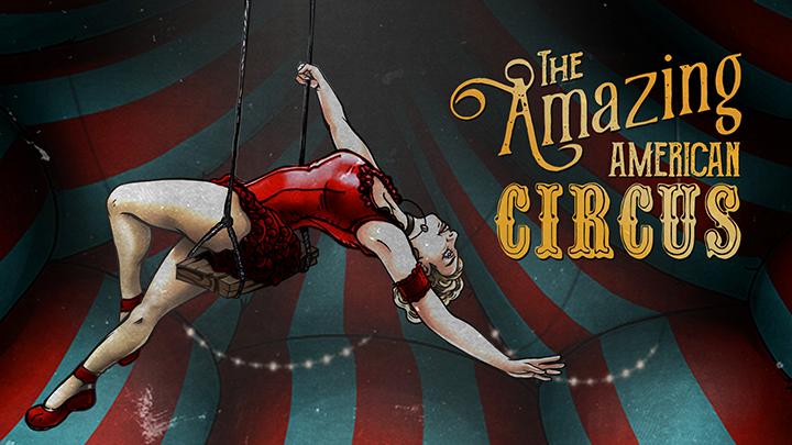 The Amazing American Circus – Battez le plus grand showman du monde et devenez une véritable légende du cirque