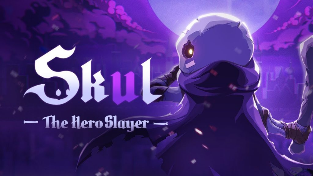 Skul : The Hero Slayer