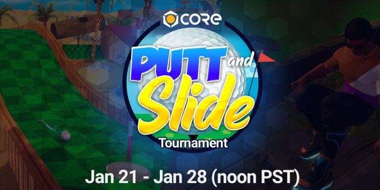 Core Games – Commencez bien l'année avec le tournoi Putt and Slide du 21 au 28 janvier