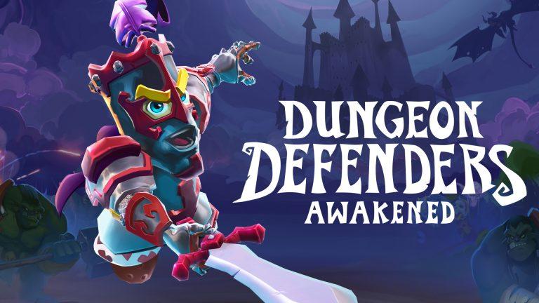 Dungeon Defenders : Awakened – Débarque sur Xbox Series X/S et Xbox One !