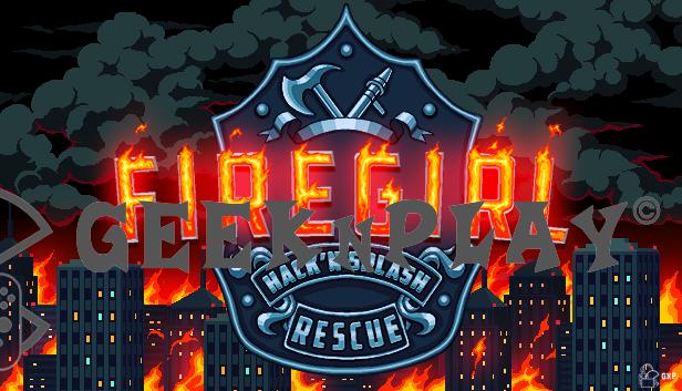 Firegirl – L'action platformer des pompiers
