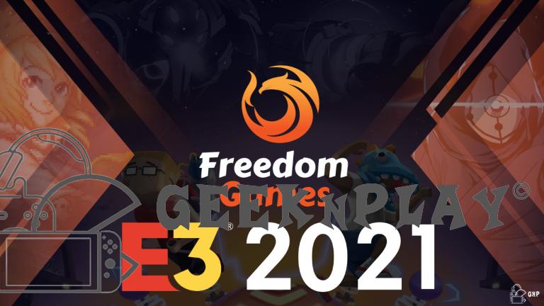 [E3 2021] Freedom Games – La création à l'état pur !