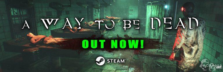 A Way To Be Dead – Lancement de l'early access Steam